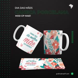 Caneca de Porcelana Dia das Mães  - Mod CP-MAE1 Porcelana Branca 9,6x22,3cm 4x0 Impressão colorida fora