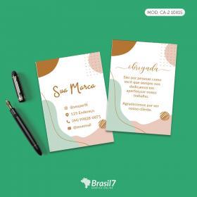 Cartão de Agradecimento ao cliente Mod CA-2 Couche 250g 10x15 cm 4x4 impressão colorida frente e verso Verniz total frente Corte Reto