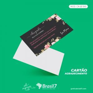 Cartão de Agradecimento ao cliente Mod CA-1B 9x5cm Couche 250g 9x5 cm 4x0 impressão colorida só frente Verniz total frente Corte Reto